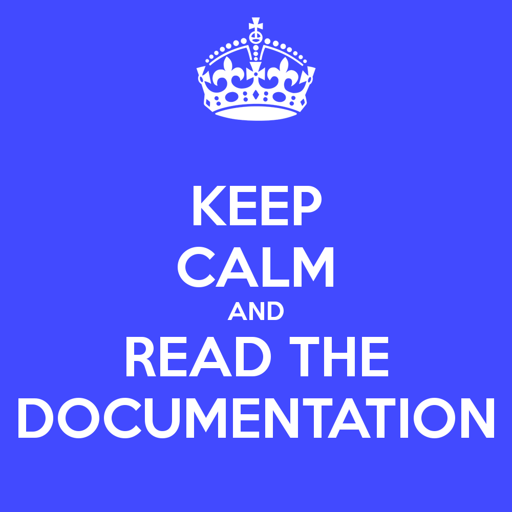 keep-calm-and-read-the-documentation